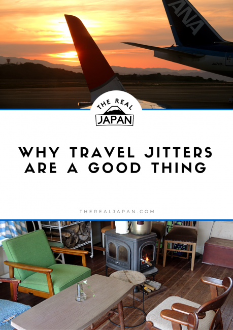 Why Travel Jitters Are A Good Thing